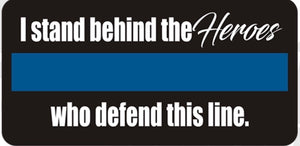 "The Heroes Who Defend This Thin Blue Line Police 3 "" Sticker / Decal"