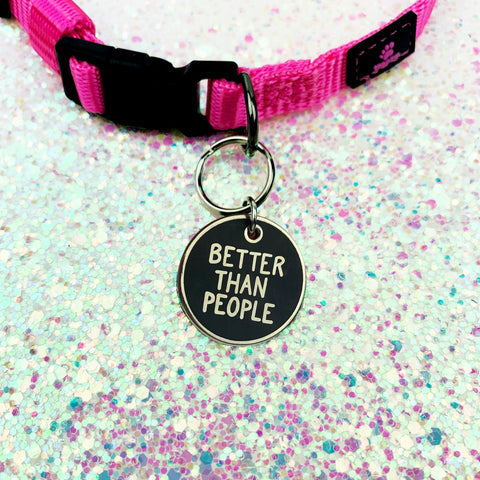 BETTER THAN PEOPLE // PET COLLAR CHARM