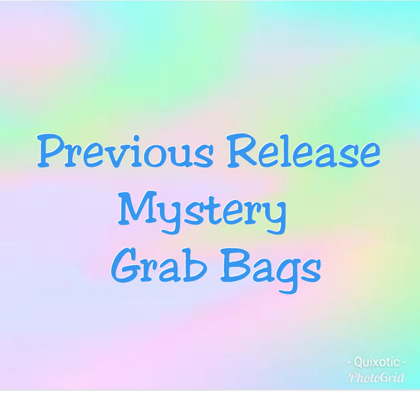 Previous-release Mystery Grab bags