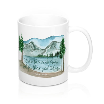 Climb The Mountains Coffee Mug, 11oz