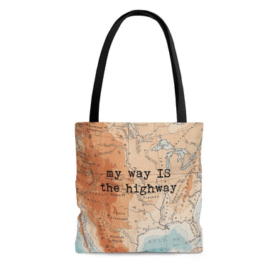 My way IS the highway Road Trip Tote Bag
