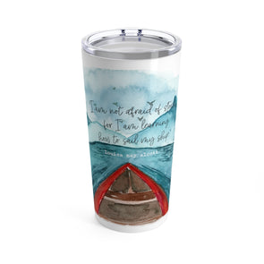 Sail My Ship Drink Tumbler, 20 oz.