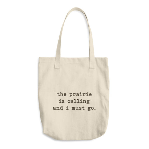 The Prairie is Calling Canvas Tote Bag