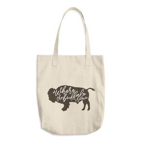 Where the Buffalo Roam Kansas Cotton Tote Bag