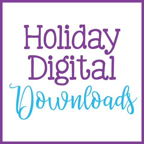 Holiday Instant Downloads