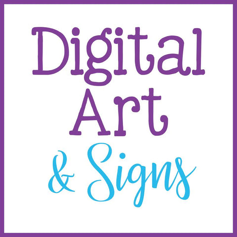 Instant Download Art & Signs