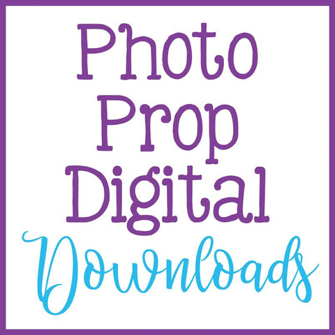 Instant Download Photo Props