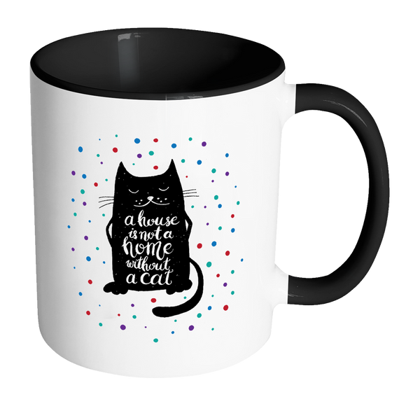 A House is Not a Home Without a Cat Color Accent Coffee Mug - J & S Graphics