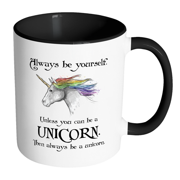 Always Be a Unicorn Accent Coffee Mug - Choice of Accent color - J & S Graphics