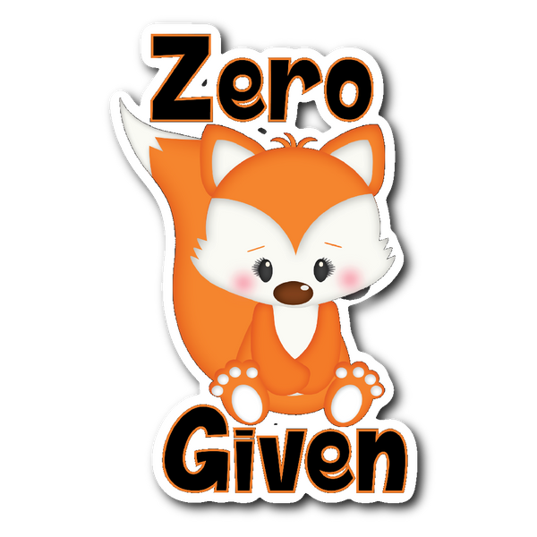 ZERO FOX GIVEN Vinyl Die Cut Sticker
