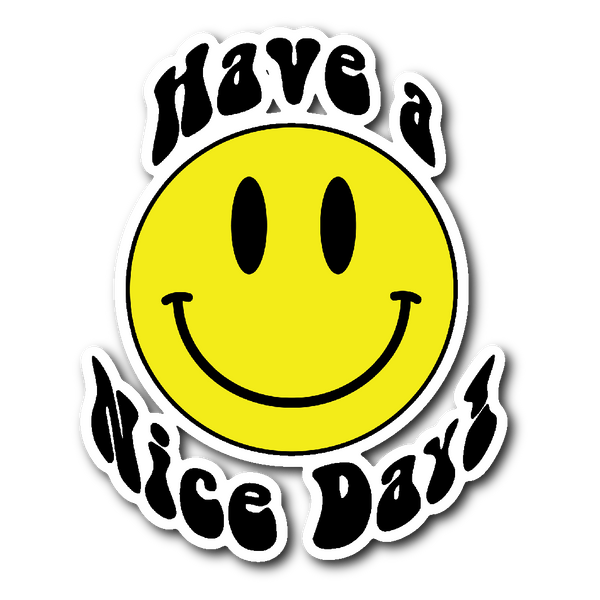 HAVE A NICE DAY SMILEY FACE EMOJI Vinyl Die Cut Sticker - J & S Graphics
