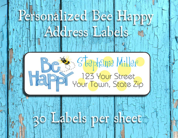 BEE HAPPY Personalized Return ADDRESS Labels, Be Happy - J & S Graphics