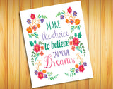 believe in your dreams 8x10 print
