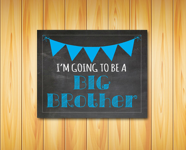 I'm Going to be a BIG BROTHER Photo Prop, 8x10 Pregnancy Announcement INSTANT DOWNLOAD - J & S Graphics