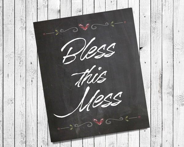 BLESS THIS MESS 8x10 Wall Art Poster PRINT - J & S Graphics