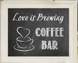 love is brewing coffee sign