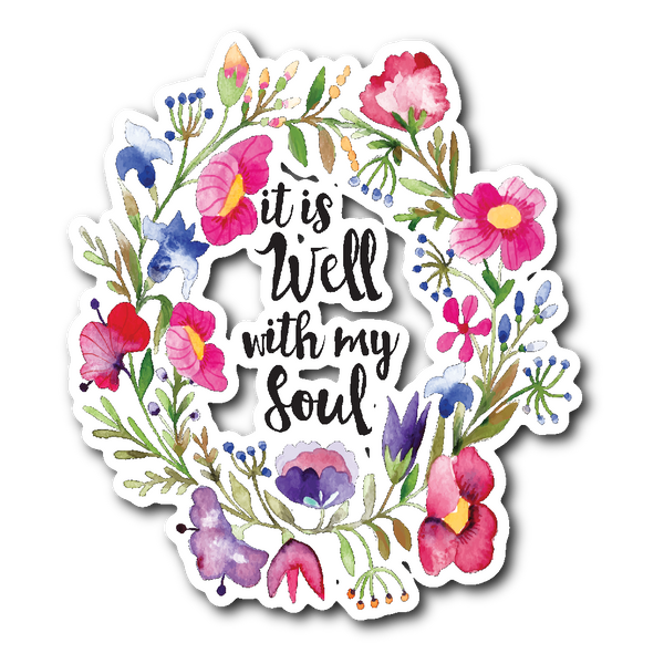 "IT IS WELL WITH MY SOUL 3"" x 4"" Die Cut Vinyl Sticker"