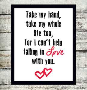 Can/'t Help Falling In Love Black Heart Song Lyric Quote Print