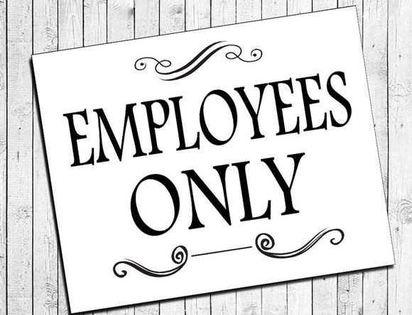 Printable EMPLOYEES ONLY Instant Download 8x10 Sign for Business - J & S Graphics