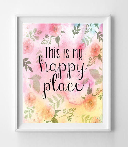 THIS IS MY HAPPY PLACE 8x10 Wall Art Poster PRINT