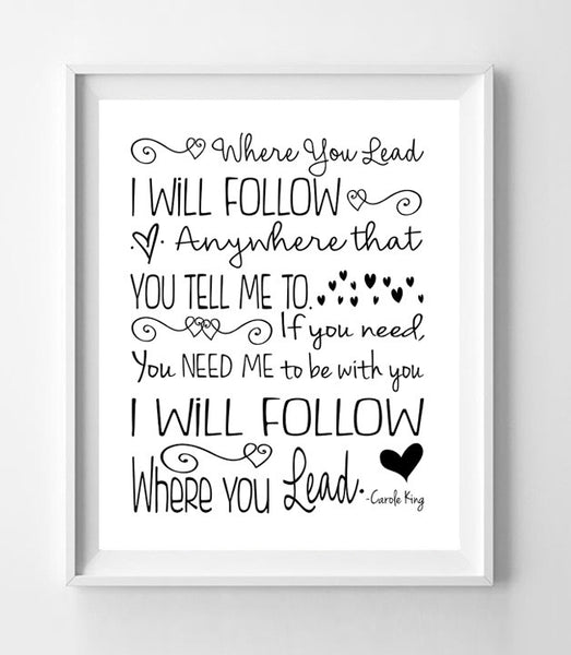 GILMORE GIRLS Print, Where You Lead I Will Follow 8x10 Wall Art PRINT, 7 Color Choices - J & S Graphics