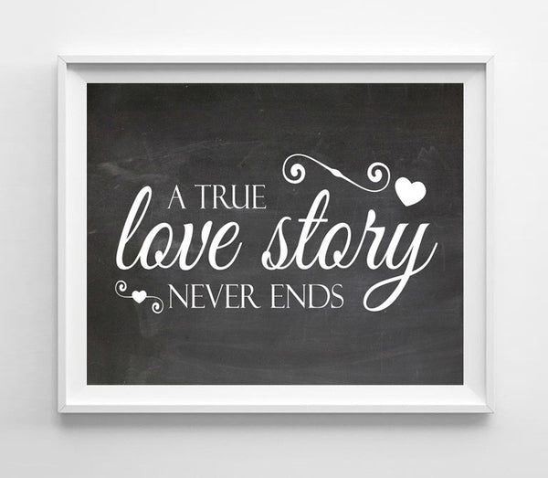 A True Love Story Never Ends, Printable Quote Digital Design Typography Art File Instant Download - J & S Graphics