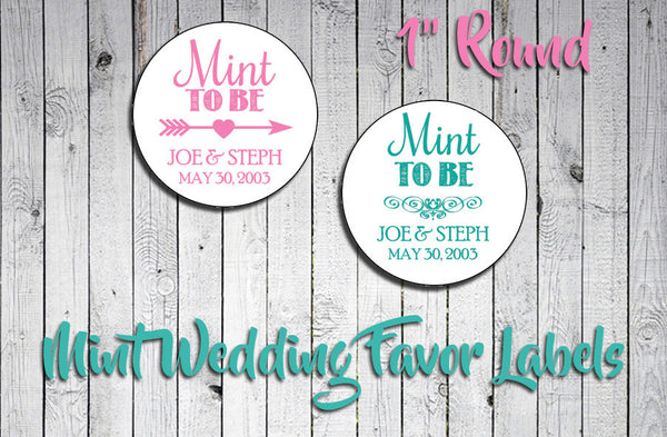 "Personalized WEDDING Favor LABELS  1"" Round, MINT TO BE"