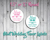 "Personalized WEDDING Favor LABELS  1.5"" or 2"" Round, MINT TO BE - J & S Graphics"