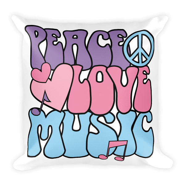 PEACE LOVE MUSIC Square Pillow