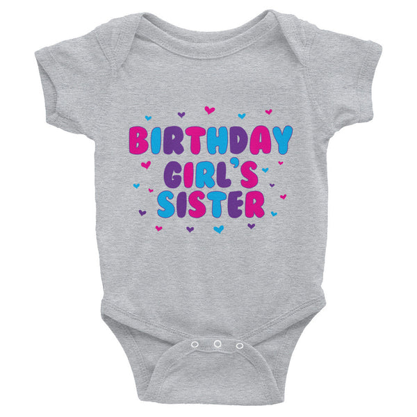 Birthday Girl's Sister Infant Snap Bodysuit - J & S Graphics