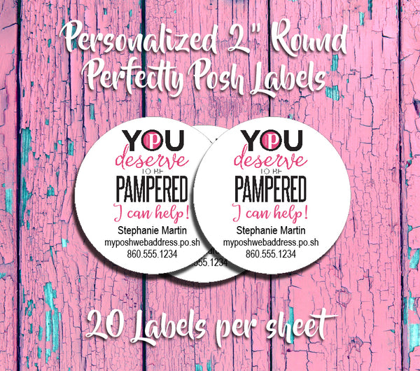 Perfectly Posh Round Labels You Deserve to be Pampered Labels, Personalized