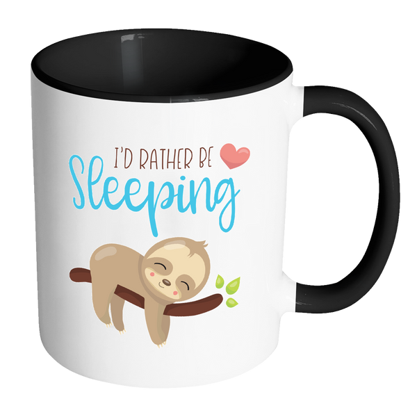 Adorable SLOTH - I'D RATHER BE SLEEPING Color Accent Coffee Mug  Choice of Accent color - J & S Graphics