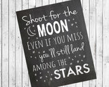 Shoot for the Moon. Even if you miss, you'll land among the Stars. 8x10 Wall Art, INSTANT DOWNLOAD Classroom Wall - J & S Graphics