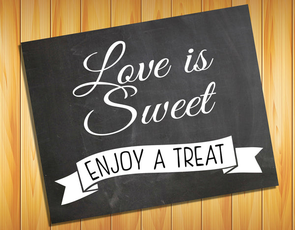 Rustic Look LOVE is SWEET, Instant Download 8x10 Printable Wedding Decor - J & S Graphics