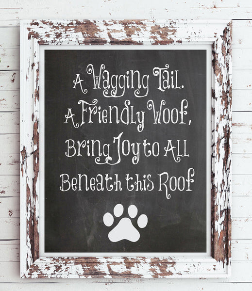 A Wagging Tail, a Friendly Woof Instant Download 8x10 Wall Decor, Dog Owner - J & S Graphics