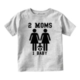 2 Moms 1 Baby Baby Infant Short Sleeve T-Shirt Grey