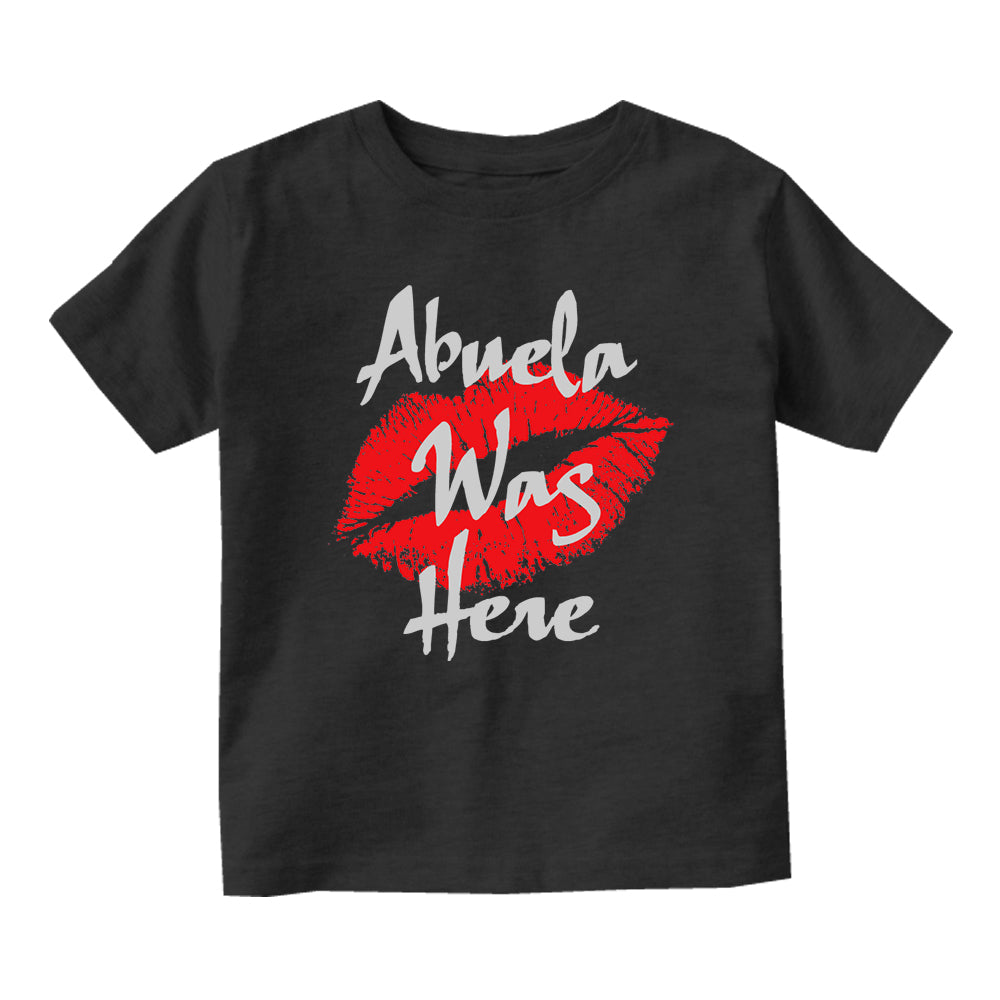 Abuela Was Here Baby Toddler Short Sleeve T-Shirt Black