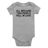 All Because Two People Fell In Love Baby Bodysuit One Piece Grey