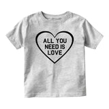 All You Need Is Love Baby Toddler Short Sleeve T-Shirt Grey