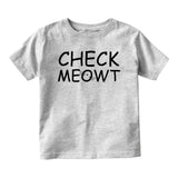 Check Meowt Funny Cat Baby Infant Short Sleeve T-Shirt Grey