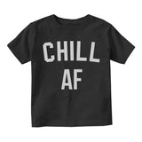 Chill AF Funny Infant Baby Boys Short Sleeve T-Shirt Black