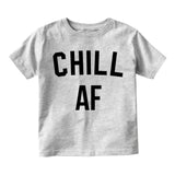 Chill AF Funny Infant Baby Boys Short Sleeve T-Shirt Grey