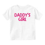 Daddys Girl Pink Baby Infant Short Sleeve T-Shirt White