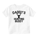 Daddys Hunting Buddy Deer Antlers Baby Infant Short Sleeve T-Shirt White