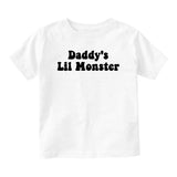 Daddys Lil Monster Baby Infant Short Sleeve T-Shirt White