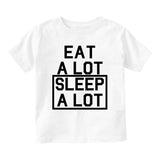 Eat A Lot Sleep A Lot Baby Infant Short Sleeve T-Shirt White