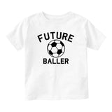 Future Baller Soccerl Sports Baby Toddler Short Sleeve T-Shirt White