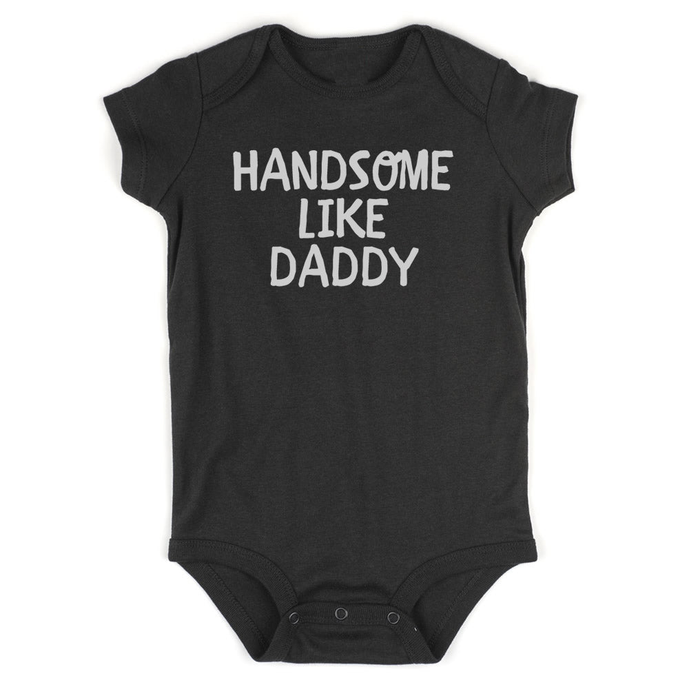 Handsome LIke Daddy Baby Bodysuit One Piece Black