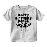 Happy Birthday Mommy Balloons Baby Toddler Short Sleeve T-Shirt Grey