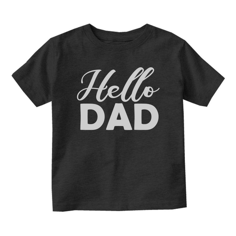 Hello Dad Pregnancy Announcement Baby Toddler Short Sleeve T-Shirt Black